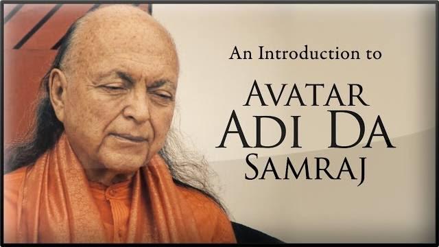 An Introduction to Avatar Adi Da Samraj